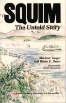 Squim: The Untold Story