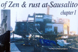 of Zen & rust at Sausalito - Chapter 1